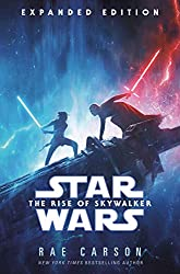 Image: The Rise of Skywalker: Expanded Edition (Star Wars) | Hardcover: 272 pages | by Rae Carson (Author). Publisher: Del Rey (March 17, 2020)