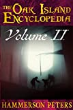 The Oak Island Encyclopedia: Volume II
