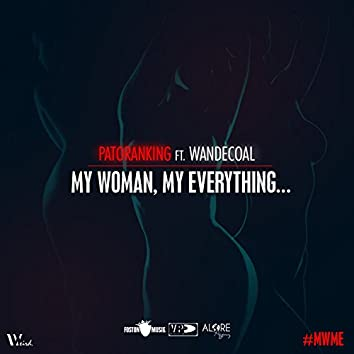 My Woman, My Everything (feat. Wandecoal) - Single