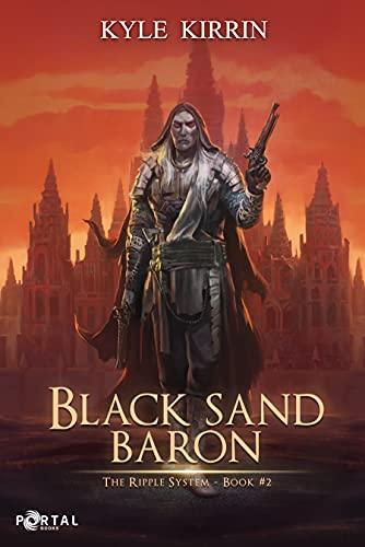 Black Sand Baron (The Ripple System…