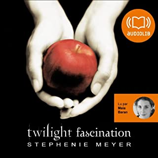 Fascination     Twilight 1              De :                                                                                                                                 Stephenie Meyer                               Lu par :                                                                                                                                 Maia Baran                      Durée : 12 h et 9 min     197 notations     Global 4,5