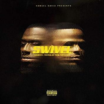 Swivel (feat. YBM Smoove)