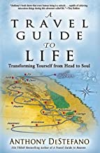 Transforming Yourself from Head to Soul A Travel Guide to Life (Paperback) - Common