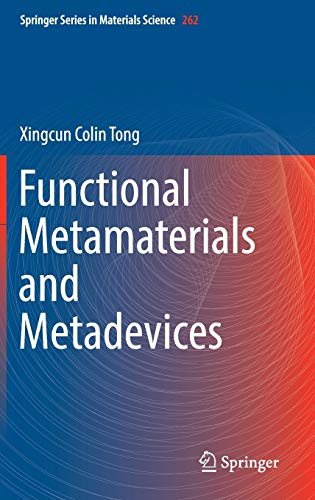 Functional Metamaterials and Metadevices (Springer Series in Materials Science (262), Band 262)
