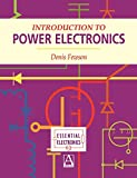 Introduction to Power Electronics (Essential Electronics S.)
