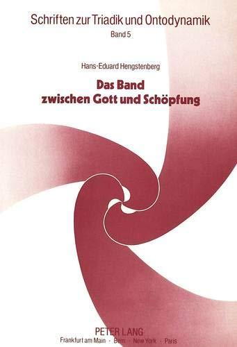 Das Band Zwischen Gott Und Schoepfung: Entwurf Einer Analogia Trinitatis