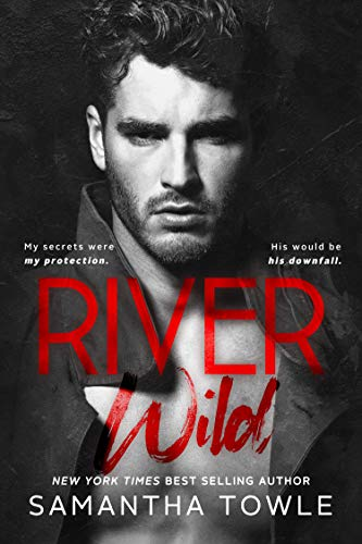 River Wild by [Samantha Towle]