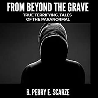 From beyond the Grave: True, Terrifying Tales of the Paranormal cover art