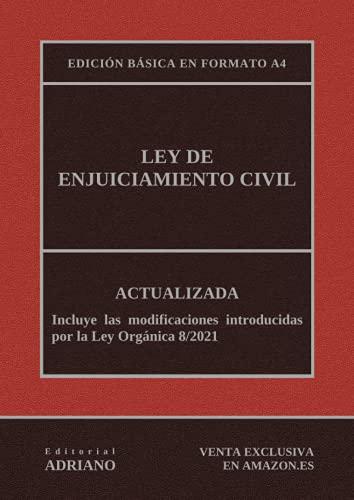 Ley de Enjuiciamiento Civil: Actualizada - Edición básica en formato A4