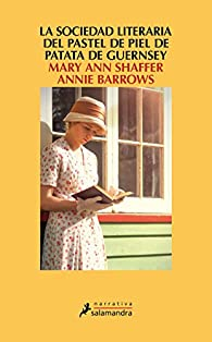 La sociedad literaria del pastel de piel de patata Guernsey par Mary Ann Shaffer