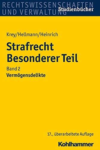 Strafrecht Besonderer Teil: Band 2: Vermögensdelikte: Band 2: Vermogensdelikte (Studienbücher Rechtswissenschaft)