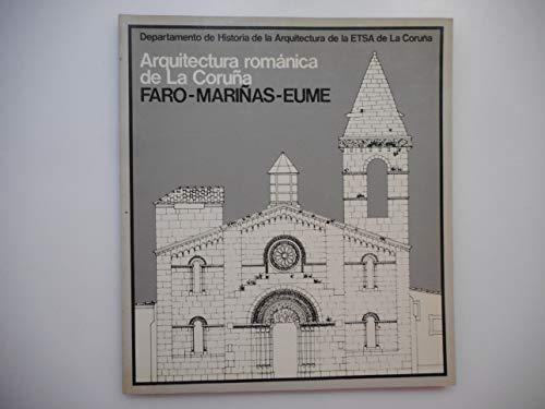 Arquitectura Románica de La Coruña. Faro-Mariñas-Eume