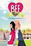 BFF, Best Friends Forever !, Tome 1 - Loin des Yeux, Près du Coeur