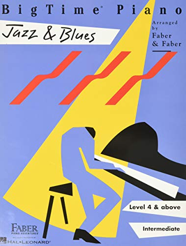 BigTime Piano Jazz & Blues: Level 4 (Bigtime Jazz)