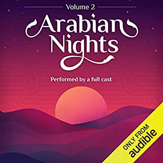Arabian Nights: Volume 2     An Audible Original Drama              By:                                                                                                                                 Marty Ross                               Narrated by:                                                                                                                                 David Ahmad,                                                                                        Raghad Chaar,                                                                                        Mandana Jones,                   and others                 Length: 5 hrs and 43 mins     87 ratings     Overall 4.2