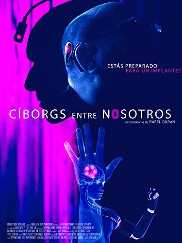Cíborgs entre nosotros