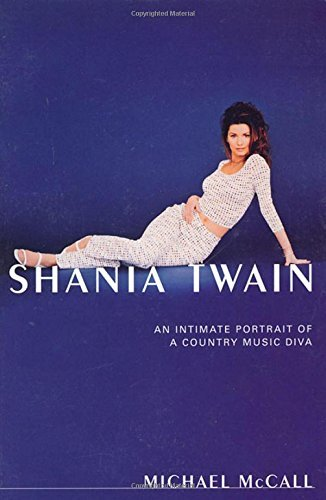 Shania Twain by Michael McCall (2000-03-31)