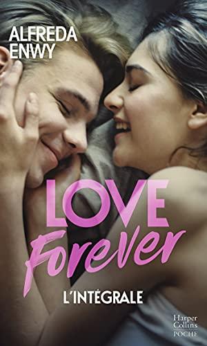 Love Forever : Une romance New Adult, par l'auteur de «Love Deal» et «Breaking My Heart» (&H)