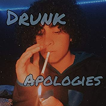 Drunk Apologies