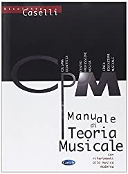 Manuale Di Teoria Musicale, Con Riferimenti Alla Musica Moderna