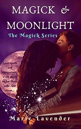 Magick & Moonlight