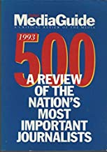 Nineteen Ninety-Three Forbes Mediaguide 500 : A Critical Review of the Media