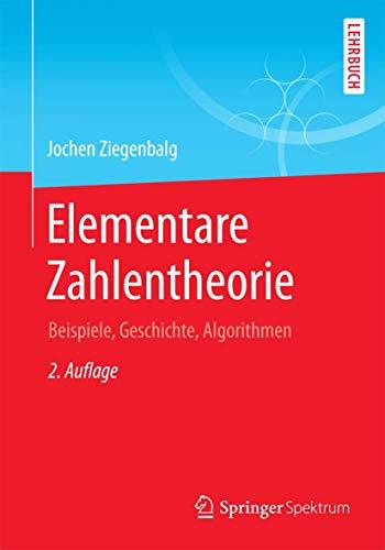 Elementare Zahlentheorie: Beispiele, Geschichte, Algorithmen