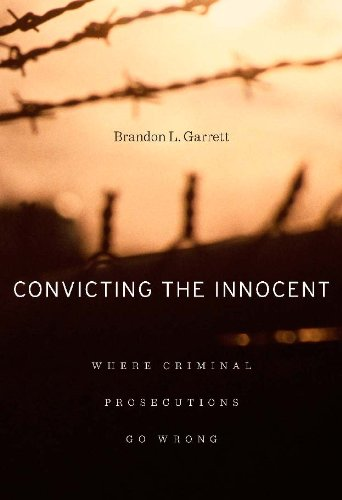 Convicting the Innocent: Where Criminal Prosecutions Go Wrong (English Edition)