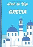 Diario de Viaje Grecia: Cuaderno Diario,Notebook 108 páginas ILUSTRADAS Libro de Actividades de Vacaciones a Rellenar, Libro de Seguimiento de Viajes, Regalo Para Ofrecer. Made in Spain.