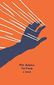 Alas, Babylon (Harper Perennial Olive Edition) by [Pat Frank, David Brin]