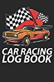 CAR RACING LOG BOOK: Motor Racing Sports Event tracker and performance recorder with simple Calendar