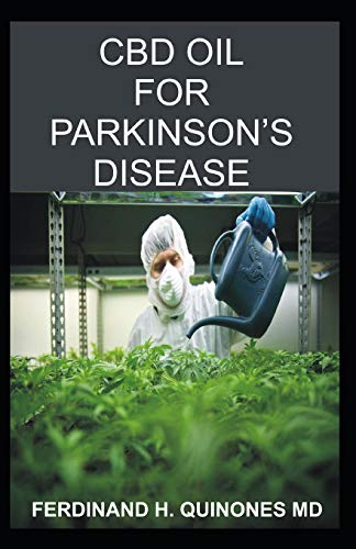 CBD OIL FOR PARKINSON'S DISEASE:...
