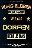 Ruhig bleiben keine Panik wir aus DORFEN: Notizbuch | Journal | Tagebuch | Linierte Seite (German Edition)