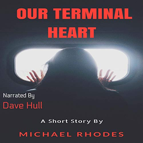 Our Terminal Heart audiobook cover art