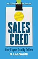 SalesCred: How Buyers Qualify Sellers