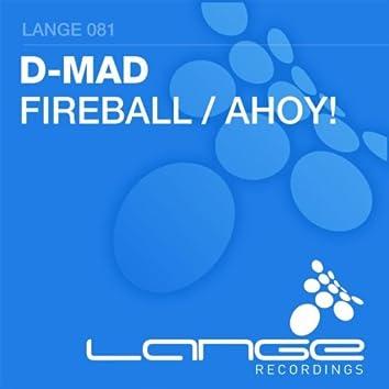 Fireball / Ahoy!