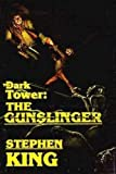 The Gunslinger (The Dark Tower, Book 1)