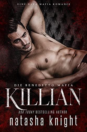 Killian: Die Benedetto Mafia