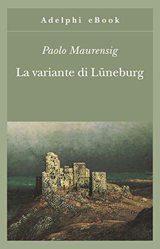 La variante di Lüneburg (Gli Adelphi Vol. 236)
