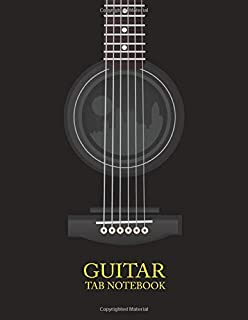 Guitar Tab Notebook: 6 String Guitar Chord and Tablature Staff Music Paper for Guitar Players, Musicians, Teachers and Stu...