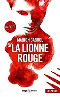 La lionne rouge par Marion Cabrol