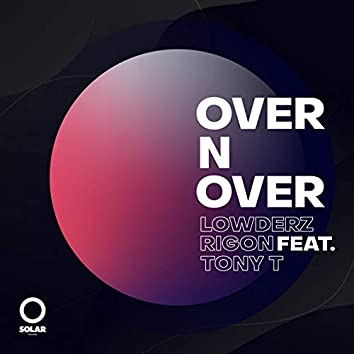Over n Over