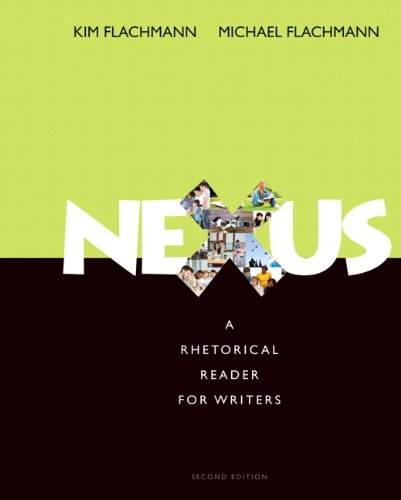 Nexus: A Rhetorical Reader for Writers (2nd Edition) (Mywritinglab)