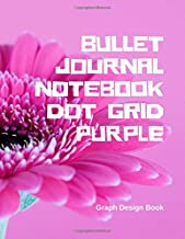 Bullet Journal Notebook Dot Grid Purple Graph Design Book: For Designing Sketching Creating Charts and Graphs, 6 Dots per Inch Double-Sided Dotted 120 Pages, Journal White Paper Size 8.5x11 inches