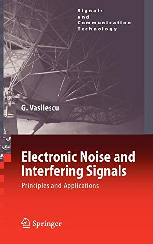 [(Electronic Noise and Interfering Signals : Principles and Applications)] [By (author) Gabriel Vasilescu] published on (February, 2005)
