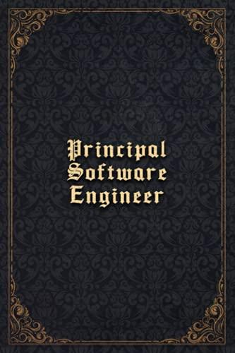 Principal Software Engineer Notebook Planner - Principal Software Engineer Job Title Working Cover To Do List Journal: Budget Tracker, To-Do List, ... A5, Paycheck Budget, Goals, 5.24 x 22.86 cm