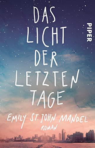 Das Licht der letzten Tage: Roman