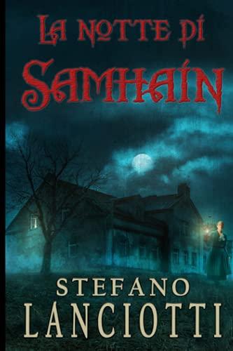 La notte di Samhain: Il nuovo, sorprendente thriller soprannaturale