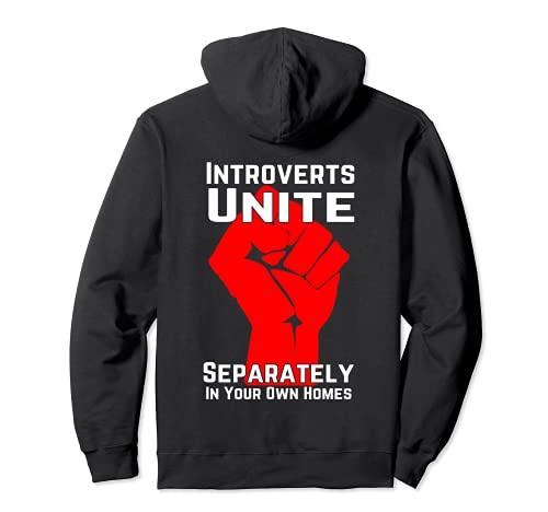 Gli introversi si uniscono separatamente nelle proprie case Felpa con Cappuccio