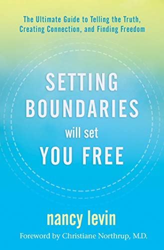 Setting Boundaries Will Set You ...